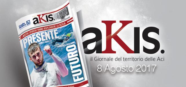 Akis – ed. 10 dell' 8 agosto 2017